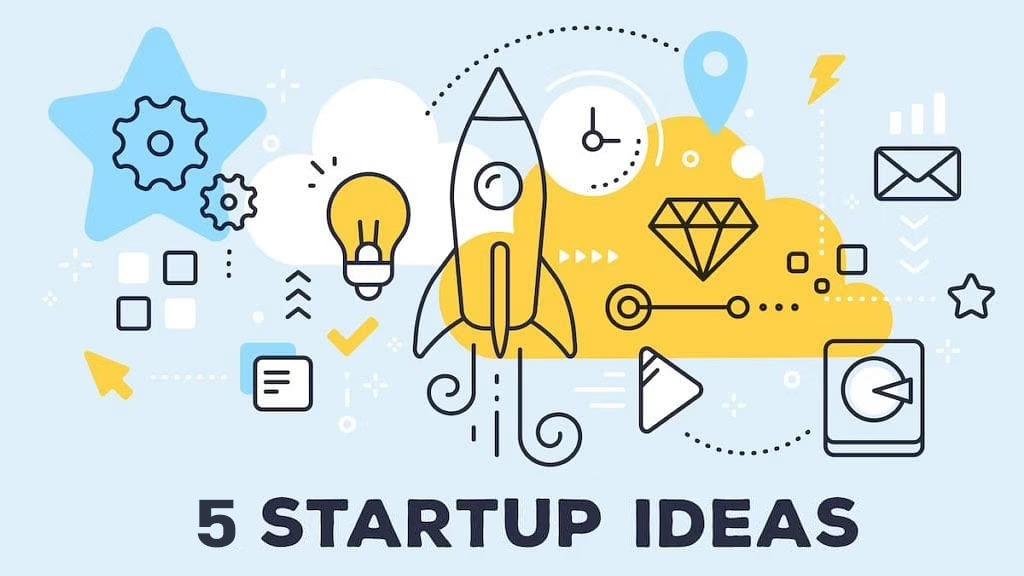 5 startup ideas