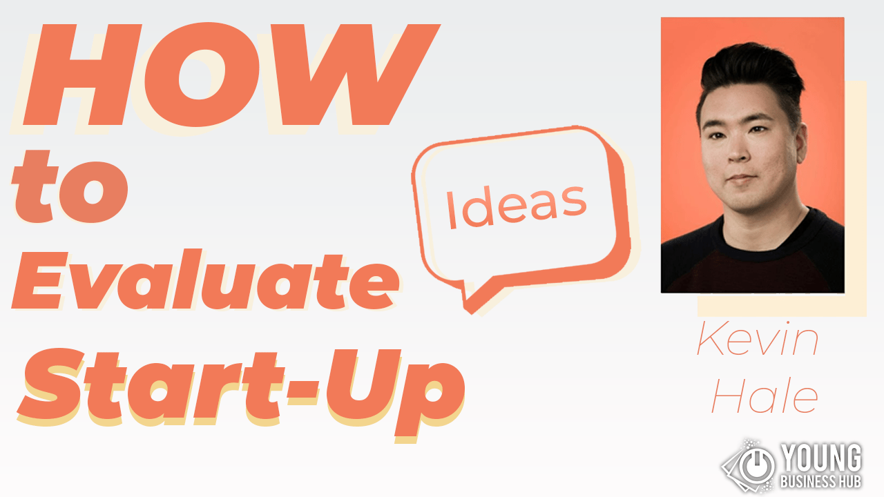 How to Evaluate Start-Up Ideas by Kevin Hale