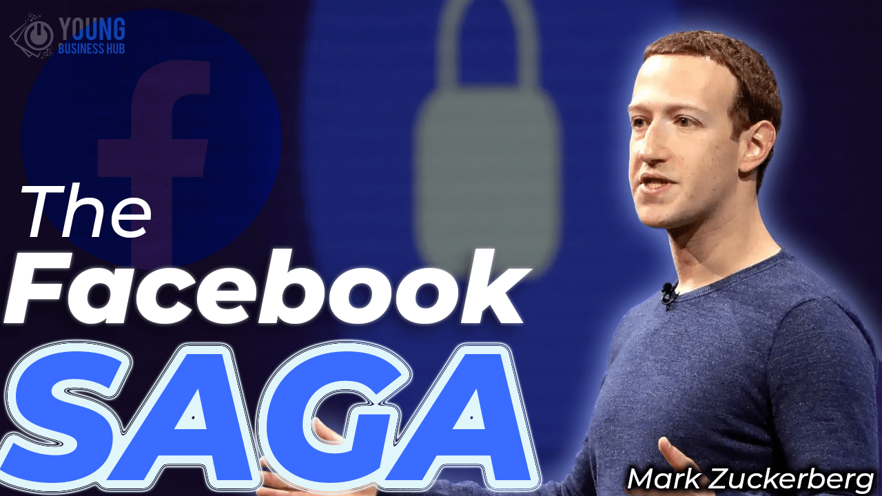 The Facebook Saga